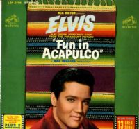Elvis Presley - USA - Fun In Acapulco (LSP 2756) Stereo